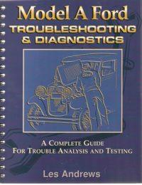 "Model ""A"" Ford Troubleshooting & Diagnostics"