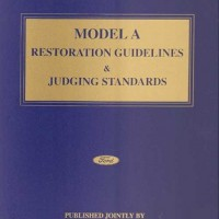 "Model ""A"" Restoration Guidelines and Judging Standards Complete Set with Revision 4 Included"