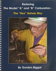 "Model ""A"" and ""B"" Carburetors-The ""Rex"" Rehis Way"