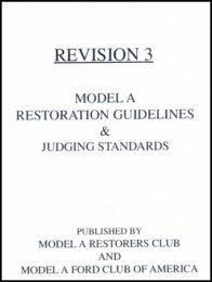 Revision 3 Model A Restoration Guidelines & Judging Standard
